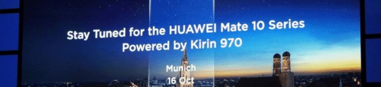 Rendez-vous le 16 octobre à Munich pour découvrir le Huawei Mate 10