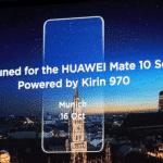 Huawei Mate 10 : une nouvelle fuite vient rassurer les fans de la marque