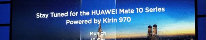 La présentation du Huawei Mate 10 se tiendra le 16 octobre à Munich